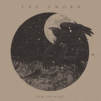 The Sword - Low Country - 2016
