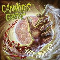Cannabis Corpse - Left Hand Pass - 2017