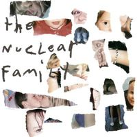 The Nuclear Family - The Nuclear Family