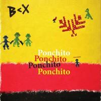 Big Crux - Ponchito