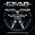 Fear Factory - Agression Continuum