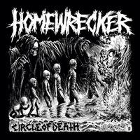 Homewrecker - Circle of Death - 2014