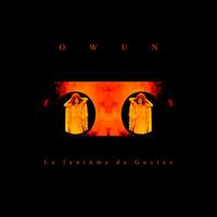Owun - Le fantôme de Gustav (experimental / psychedelic / noise)