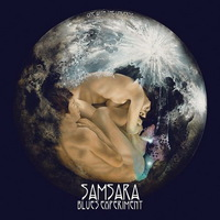 Samsara Blues Experiment - One With The Universe - 2017
