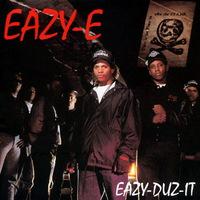 Eazy-E - Eazy-Duz-It - 1988