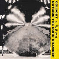 Coldcut & On-U Sound - Outside the Echo Chamber