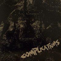 Complications - Complications