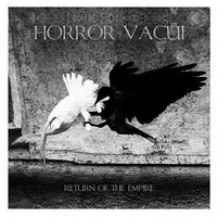 Horror Vacui - Return of the Empire - 2014