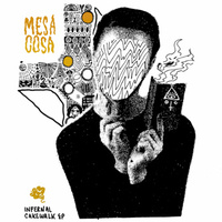 Mesa Cosa - Infernal Cakewalk EP