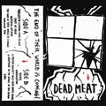 Dead Meat - The End of Their World is Coming!