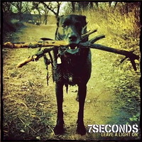 7 Seconds - Leave A Light On - 2014