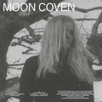 Moon Coven - Moon Coven - 2016
