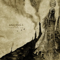 Anopheli - A Hunger Rarely Sated - 2014