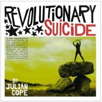 Julian Cope - Revolutionary Suicide