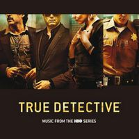 VA - True Detective: Music from the HBO Series