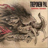 Treponem Pal - Survival Sounds