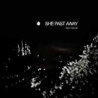 She Past Away - Narin Yalnızlık - 2015