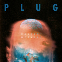 Plug - Back On The Skull
