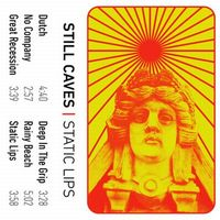 Still Caves - Static Lips EP