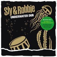 Sly & Robbie - Underwater Dub