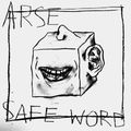 Arse - Safe Word EP