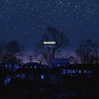 Bane  - Don't Wait Up - 2014