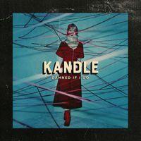 Kandle - Damned If I Do EP