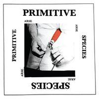 Arse - Primitive Species EP