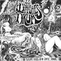 The Witches Drum - Future Kings of an Empty Throne (EP)