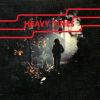 Heavy Times - Fix It Alone