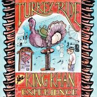 The King Khan Experience - Turkey Ride