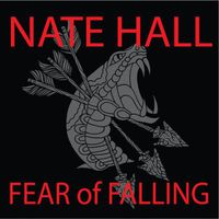 Nate Hall - Fear of Falling