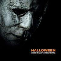 John Carpenter, Cody Carpenter, Daniel Davies - Halloween: Original Motion Picture Soundtrack