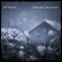 Jeff Pearce - Solitude: December