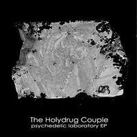 The Holydrug Couple (Pszichedelikus Puha Rock / Dream-Pop)