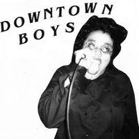 Downtown Boys - Downtown Boys (LP + 7