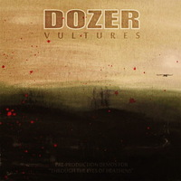 Dozer  - Vultures - EP - 2013