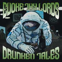 Evoke Thy Lords - Drunken Tales