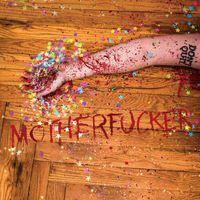 Motherfucker - Confetti