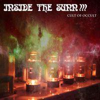 Cult of Occult - Inside the Sun (Sleep Cover)