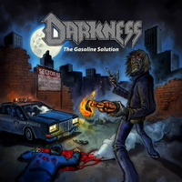 Darkness - The Gasoline Solution - 2016