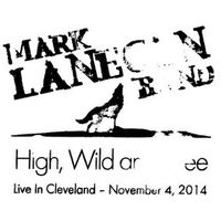 Mark Lanegan Band - High, Wild and Free Live In Cleveland November 4, 2014