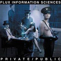 Flux Information Sciences - Private/Public