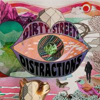 Dirty Streets - Distractions