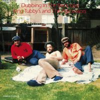 King Tubby & the Agrovators - Dubbing in the Back Yard