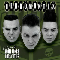 Nekromantix - A Symphony of Wolfe Tones & Ghost Notes - 2016