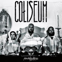 Coliseum - Anxiety's Kiss - 2015