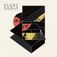 Blaqk Audio - Material - 2016