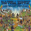 Sly & Robbie vs. Roots Radics - The Final Battle