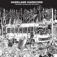 The Good The Bad and the Zugly - Hadeland Hardcore - 2015